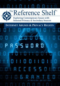 Reference Shelf: Internet Abuses & Privacy Rights