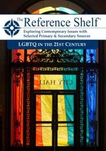 Reference Shelf: LGBTQ in the 21st Century