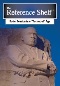 Reference Shelf: Racial Tension in a Postracial Age