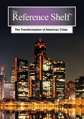 Reference Shelf: The Transformation of American Cities