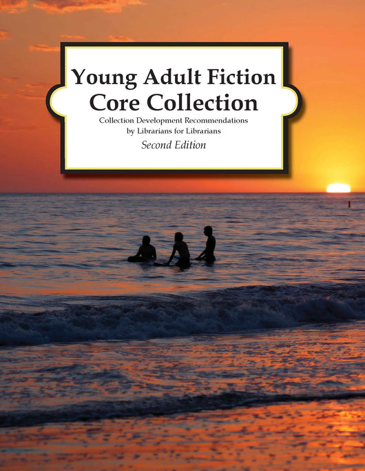 Young Adult Fiction Core Collection, 2nd Edition (2017)