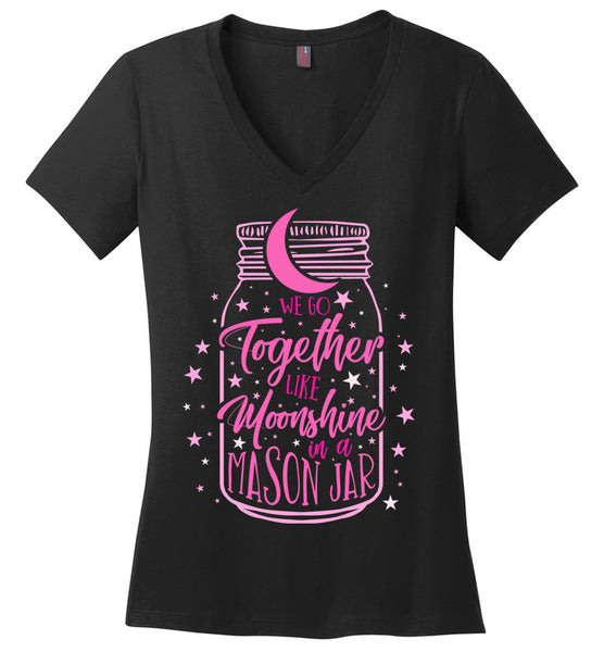 Like Moonshine In A Mason Jar Ladies V-Neck