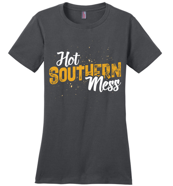 Hot Southern Mess Ladies T-shirt