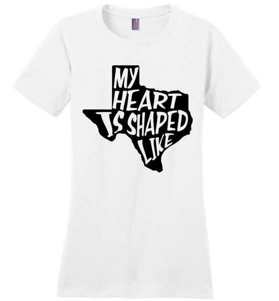 My Heart Is Shaped Like Texas Ladies T-shirt