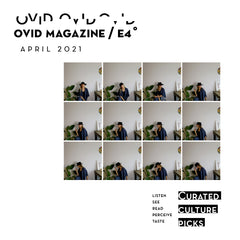 """4x3 Row of the same/similar images of a woman sitting down against a white wall, wearing a black hat and blue shirt. Text reads: Ovid Magazine E4 April 2021: Listen, See, Read, Perceive, Taste. In block letters, """"Curated Culture Picks"""""""