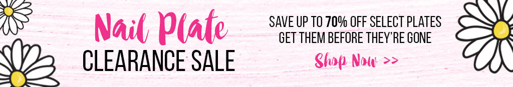 Nail Plate Clearance Sale | Save 70% Off Select Plates