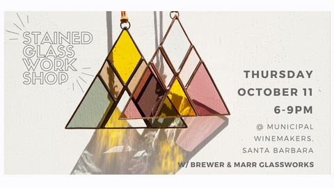 Register for October 11 Stained glass workshop at Municipal Winemakers in Santa Barbara, CA