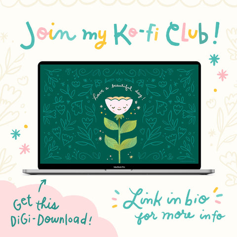 """Laptop with Cheery Human Ko-Fi Club Exclusive desktop wallpaper surrounded by hand drawn flowers and text that reads Join My Ko-Fi Club and Get this Digi-Download. The bottom right corner has a blue rectangle with text that says """"Support Me on Ko-Fi"""""""
