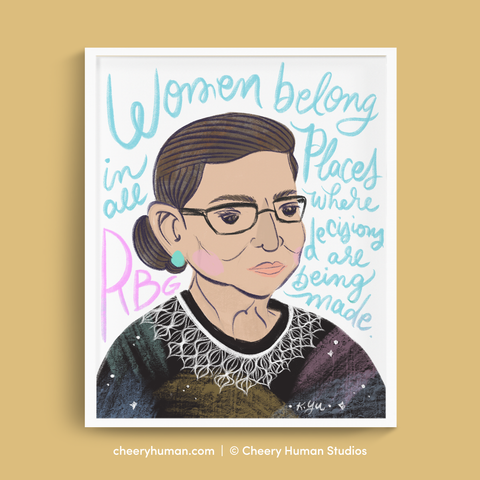 RBG: Women Belong in All Places - Art Print