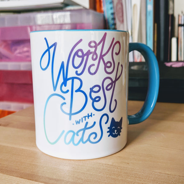 Works Best with Cats - 11oz Mug