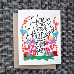 Super Sweet Holiday - Greeting Card