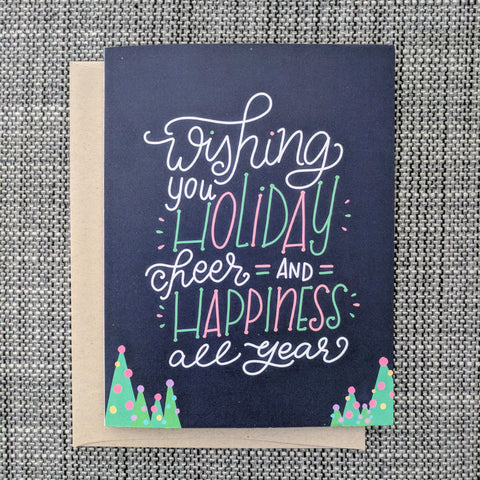Holiday Cheer and Happiness - Greeting Card