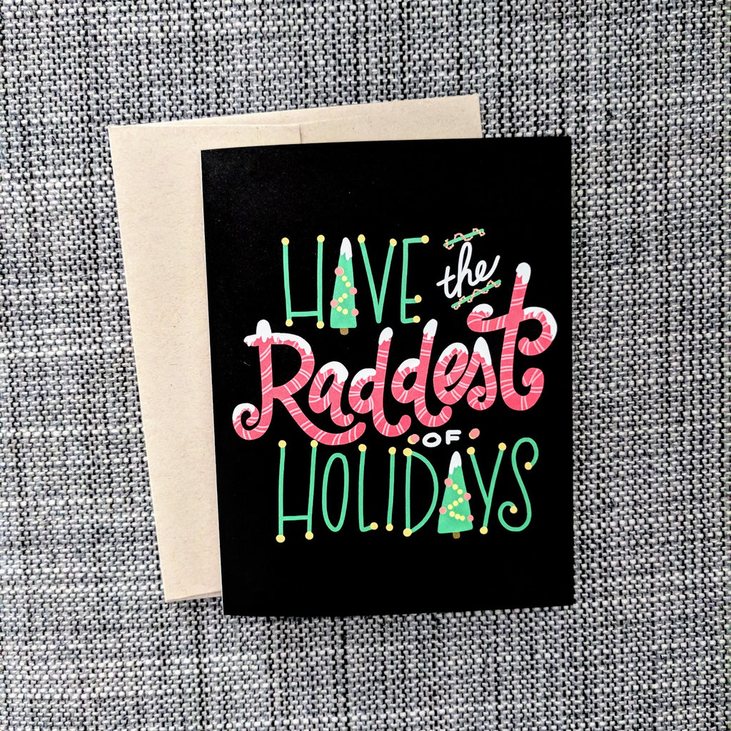 Raddest Holiday - Greeting Card