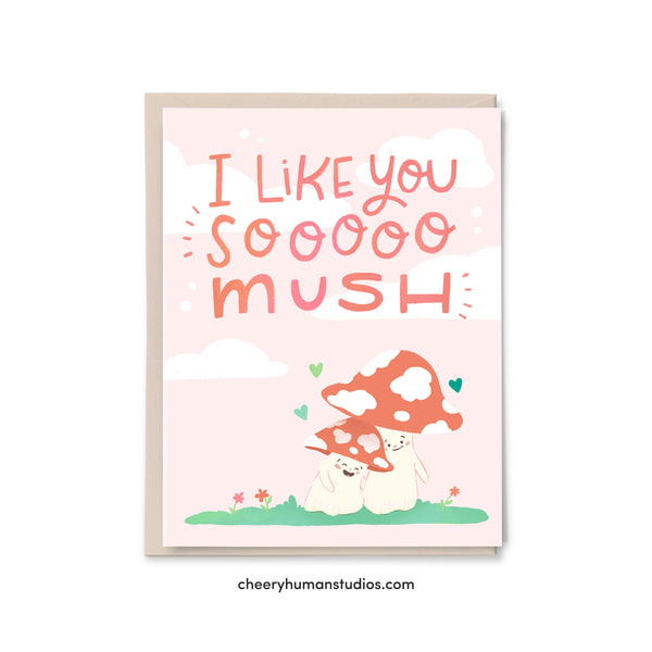I Like You So Mush | Mushroom Love | Greeting Card | Love Greeting Card