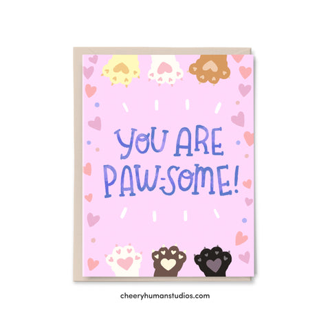 You are Pawsome  |  Friendship Greeting Card | Greeting Card | Love Greeting Card