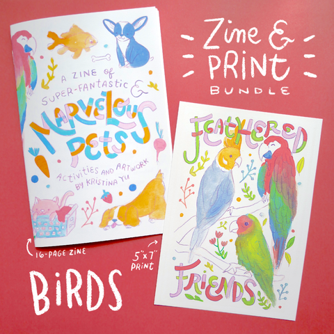 BIRD BUNDLE | Marvelous Pets Zine + 5x7 inch Print | Fun Activities & Full Color Artwork