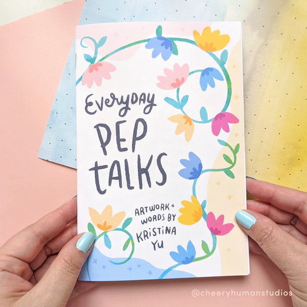 """Everyday Pep Talks"" Zine - A Pep Talk for Every Day of the Week 