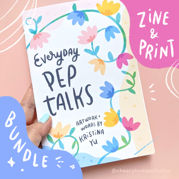 "Build Your Own PEP TALK BUNDLE | ""Everyday Pep Talks"" Zine + 5x7 inch Print"