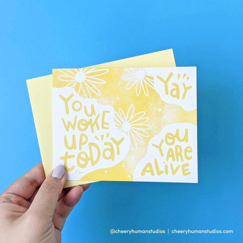 Awake & Alive - Greeting Card | Everyday Pep Talks Series