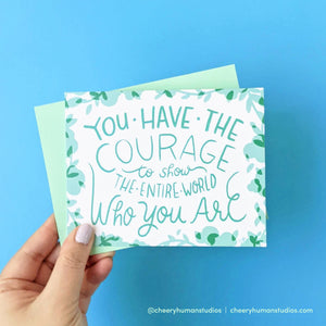 Courage - Greeting Card | Everyday Pep Talks Series