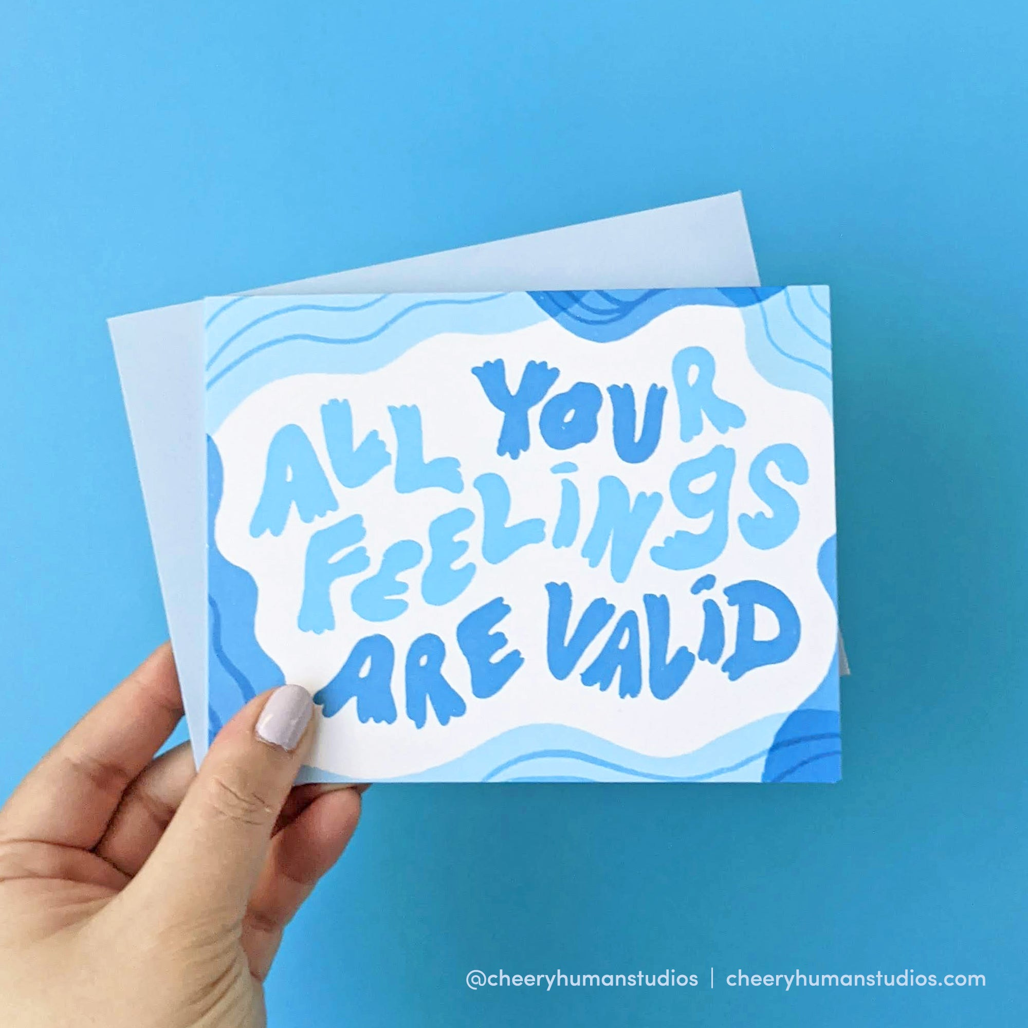 All Feelings are Valid - Greeting Card | Everyday Pep Talks Series