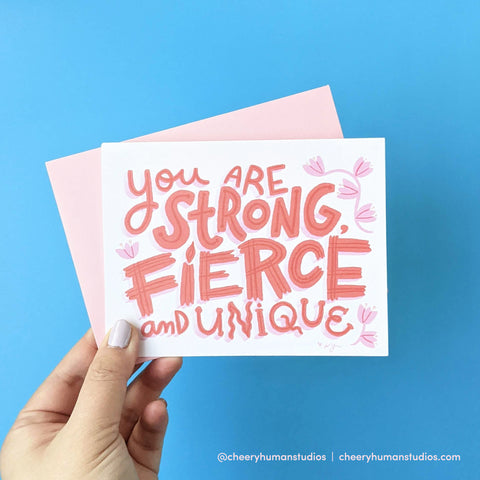 Strong, Fierce & Unique - Greeting Card | Everyday Pep Talks Series