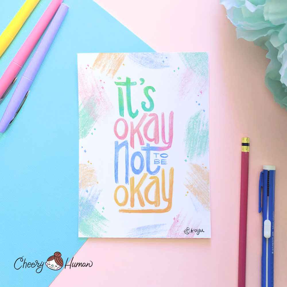 It's Okay Not to be Okay - 5x7 Print