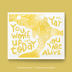 Awake & Alive - Art Print | Everyday Pep Talk Collection: Series 1 | Inspiring Lettering