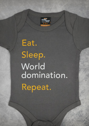 Eat Sleep World Domination Repeat – Baby Charcoal Gray Onepiece & T-shirt