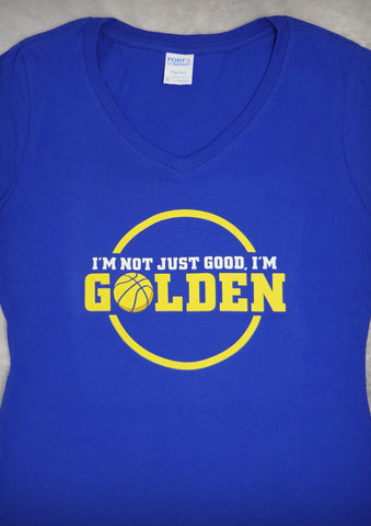 I'm Not Just Good, I'm Golden (Golden State Warriors) – Women's Cobalt Blue V-neck T-shirt
