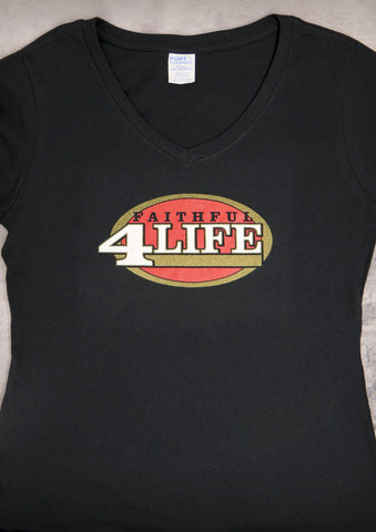Faithful 4 Life (San Francisco 49ers) – Women's Black V-neck T-shirt