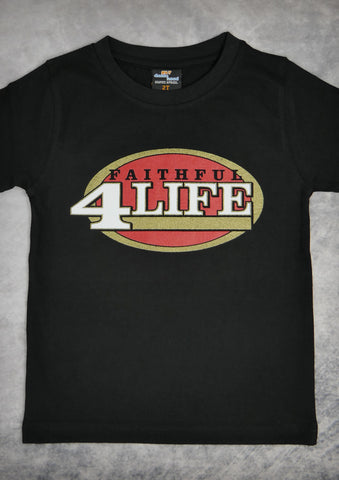 Faithful 4 Life (San Francisco 49ers) – Youth Boy Black T-shirt