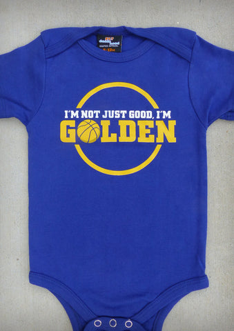 I'm Not Just Good, I'm Golden (Golden State Warriors) – Baby Cobalt Blue Onepiece & T-shirt