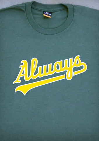 Always (Oakland A's) – Men's Olive Green T-shirt