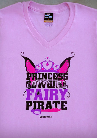 Princess Cowgirl Fairy Pirate – Women's Pink V-neck T-shirt