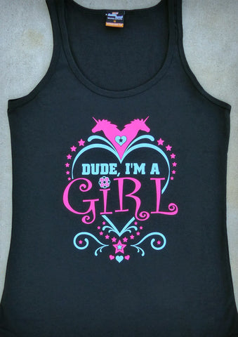 Dude, I'm A Girl – Women's Black Tank Top