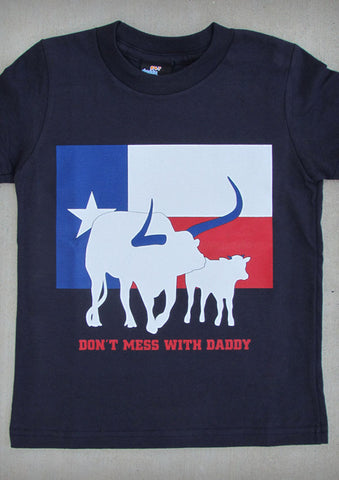 Don't Mess With Daddy – Texas Youth Boy Navy Blue T-shirt