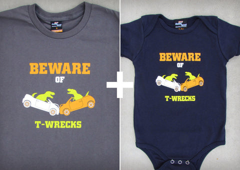 Beware of T-wrecks Gift Set – Men's T-shirt + Baby Onepiece/T-shirt