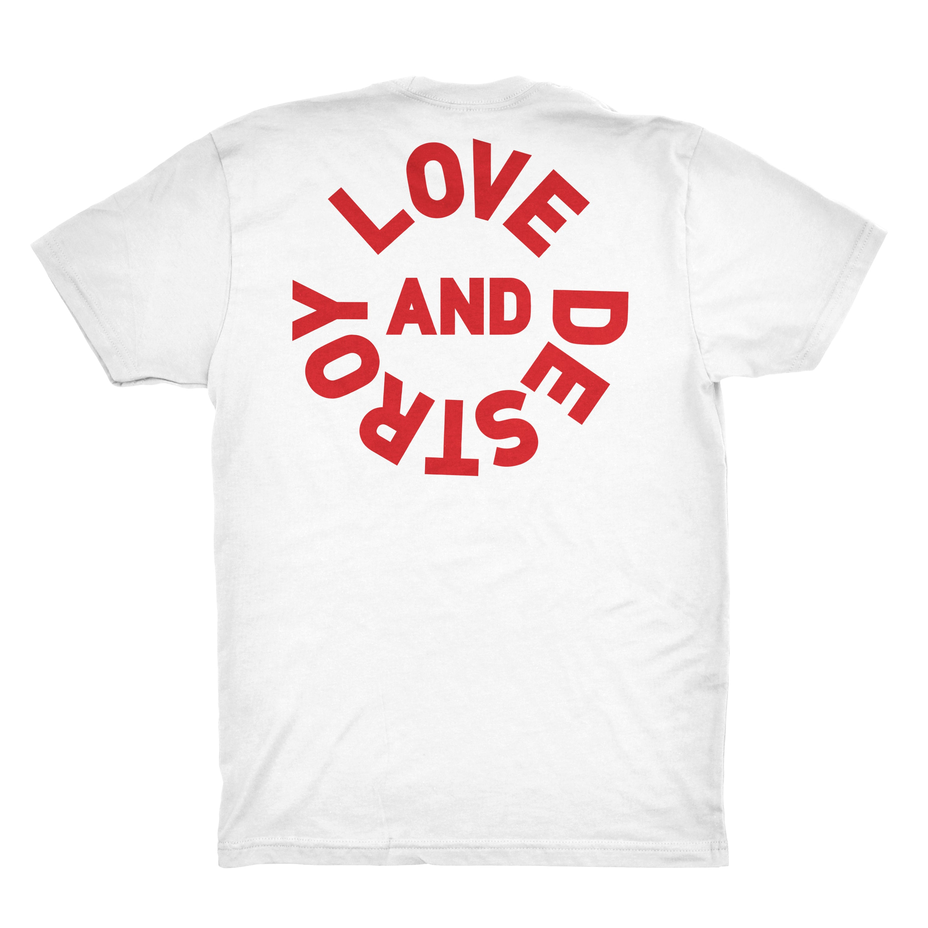 Love and Destroy T-Shirt