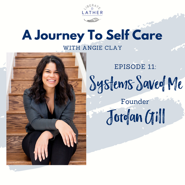 Using Systems to Streamline Your Life with Jordan Gill