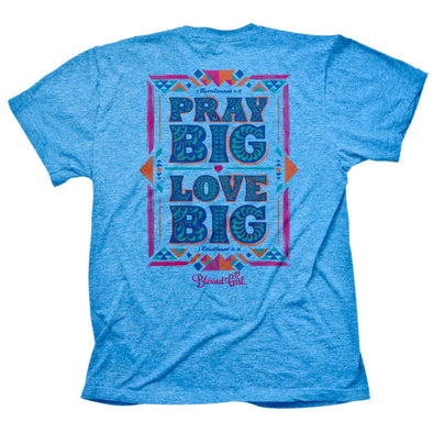 Blessed Girl Womens T-Shirt Pray Big Small / Heather Sapphire T-Shirts