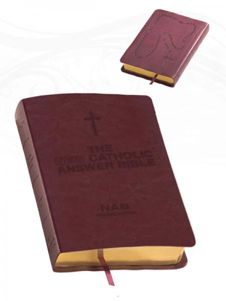 The New Catholic Answer Bible - Burgundy - St. Mary's Gift Store
