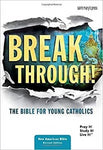 Breakthrough Bible - Flexcover - St. Mary's Gift Store