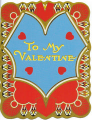 Valentine's Day Greeting Card - To My Valentine