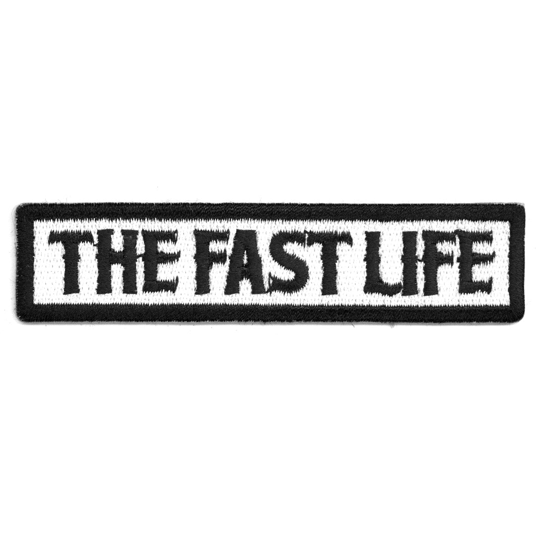 The Fast Life Patch
