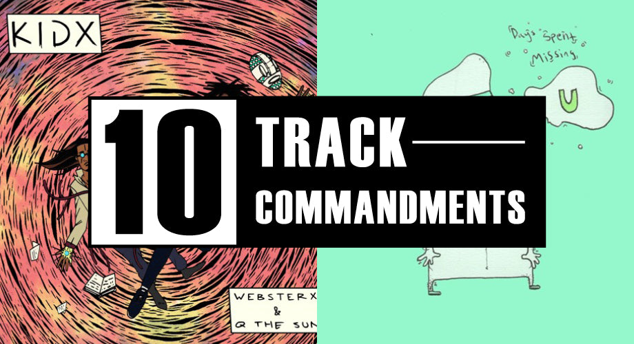 10 TRACK COMMANDMENTS, VOL. 11 :: Shit You Shouldn't Sleep On