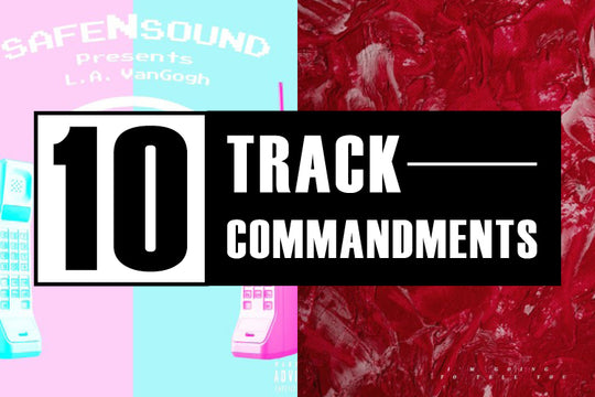 10 TRACK COMMANDMENTS :: Shit You Shouldn't Sleep On