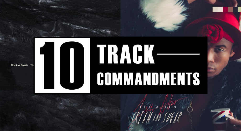 10 TRACK COMMANDMENTS, VOL. 14 :: Shit You Shouldn't Sleep On