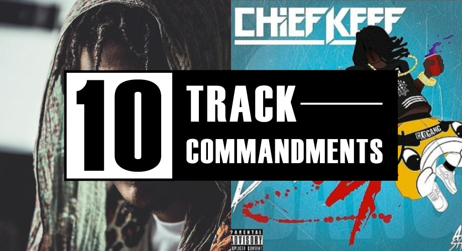 10 TRACK COMMANDMENTS, VOL. 9 :: Shit You Shouldn't Sleep On
