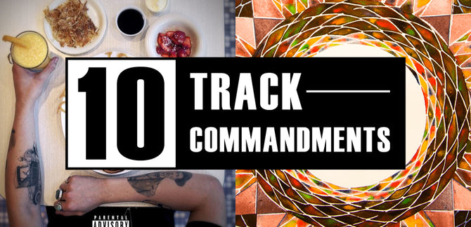 10 TRACK COMMANDMENTS, VOL. 7 :: Shit You Shouldn't Sleep On